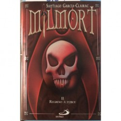 Milmort II. Regreso a Force