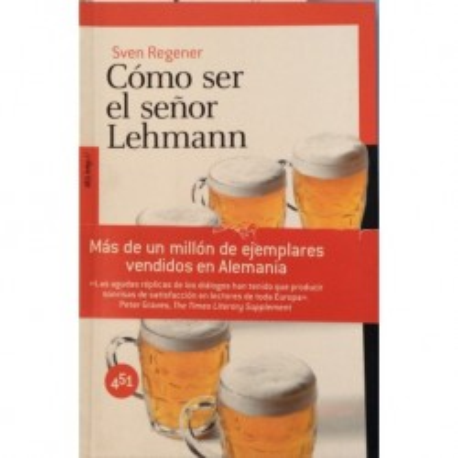Cómo ser el señor Lehmann