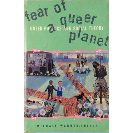 Fear of a Queer Planet
