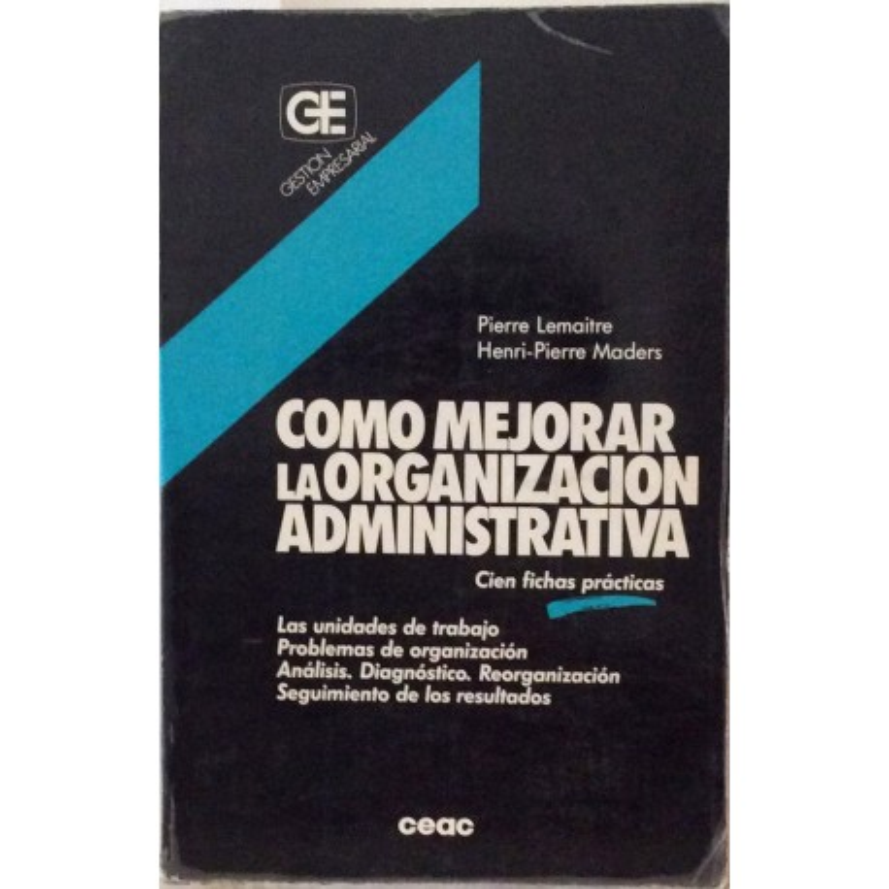 Como mejorar la organización administrativa