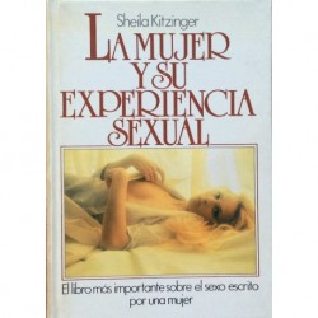 La mujer y su experiencia sexual