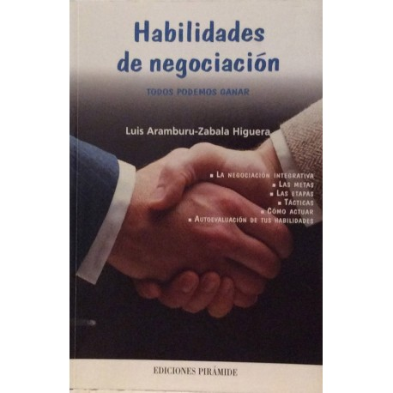 Habilidades de negociación. Todos podemos ganar