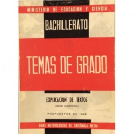 Temas de Grado. Grado Elemental. Explicación de Textos