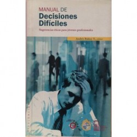 Manual de decisiones difíciles