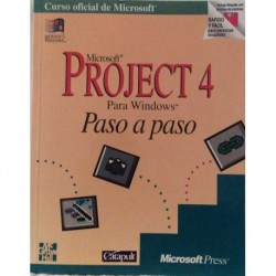 Microsoft Project 4. Para Windows. Paso a paso