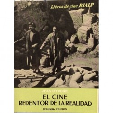 El cine redentor de la realidad