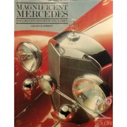 The Magnificent Mercedes. The complete history of the marque