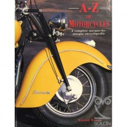 A-Z Of Motorcycles: A Complete Marque-By-Marque Encyclopedia