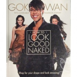 How To Look Good Naked'