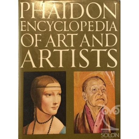 Phaidon. Encyclopedia of art and artists