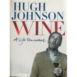 Wine: a life uncorked