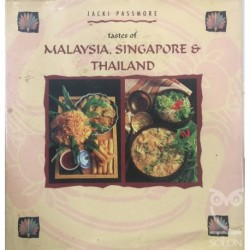 Tastes Tastes of Malaysia, Singapore and Thailand