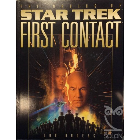 The making of Star Trek first contact