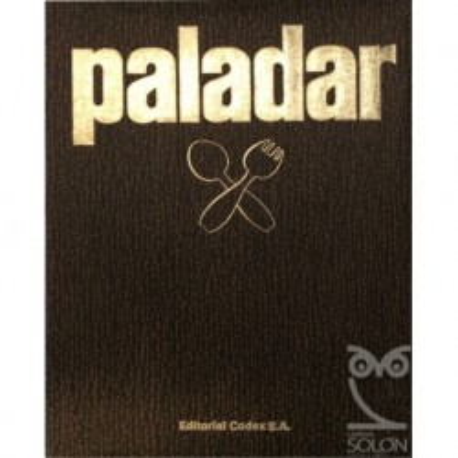Paladar. Enciclopedia del buen comer - Tomo II