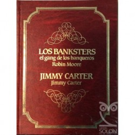 Los Banksters/Jimmy Carter