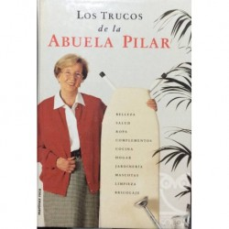 Los trucos de la abuela Pilar