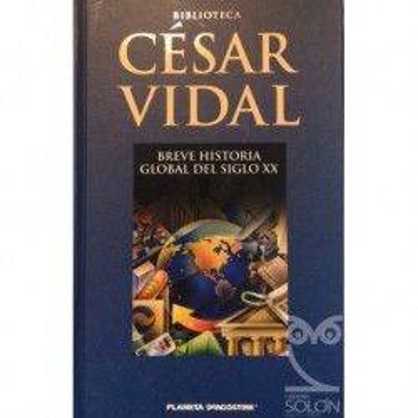 Breve historia global del Siglo XX