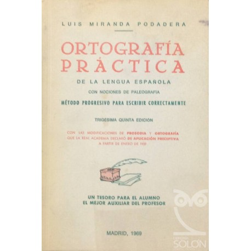 Ortografía práctica de la Lengua Española
