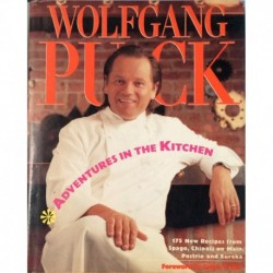 Wolfgang Puck. Adventures in the Kitchen