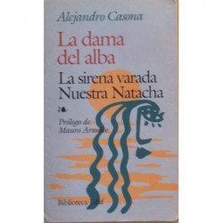 La dama de alba/La sirena varada/Nuestra Natacha