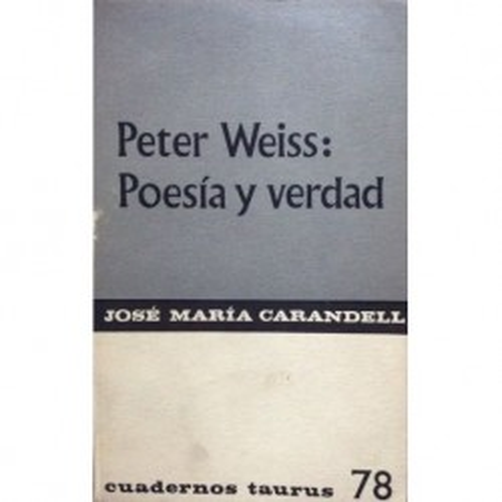 Peter Weiss: 57 y verdad